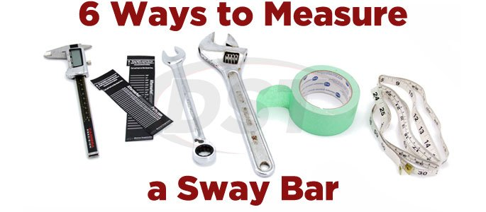 How To Measure a Sway Bar Diameter - 6 Different Ways