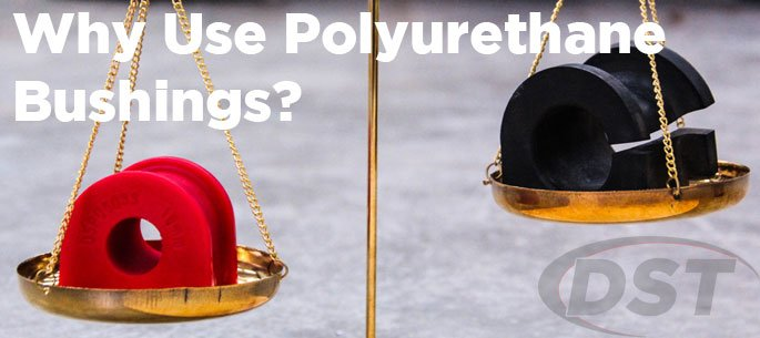 Why Use Polyurethane Bushings?