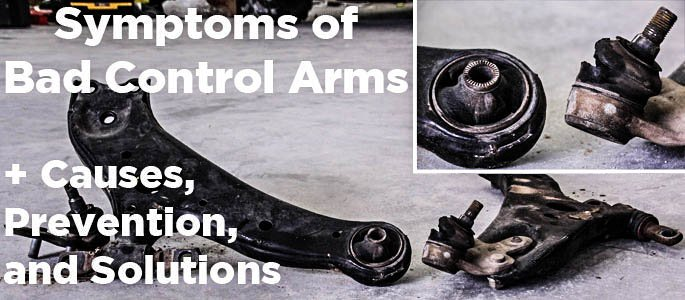 Symptoms of a Bad Control Arm